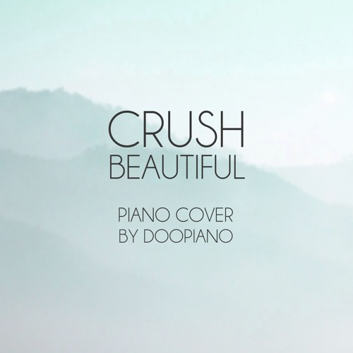 크러쉬 (Crush) - Beautiful (Goblin OST) Piano Cover