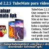 Download 2.2.5 TubeMate para vídeos do YouTube.mp3