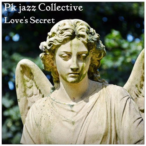 [SCL191] PK jazz Collective — Love's Secret