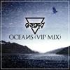 Oceans (VIP Remix)