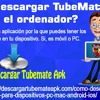 Cymo Descargar TubeMate En El Ordenador