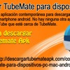 Descargar TubeMate Para Dispositivos PC
