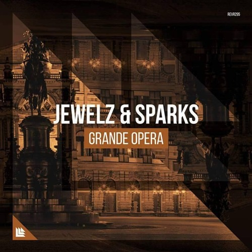 Jewelz & Sparks - Grande Opera (Extended Mix)