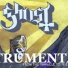Ghost - From The Pinnacle To The Pit - Instrumental