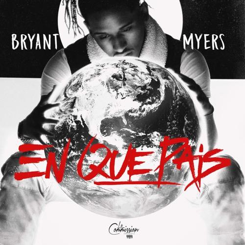 Bryant Myers - En Que Pais