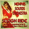 Memphis Sounds Orchestra - Sleigh Ride (Ronny Hammond's Naughty But Nice Disco Edit)