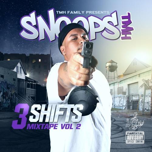 Snoops TMH - 3 Shifts Mixtape Vol. 2 [BayAreaCompass] @SnoopsTMH