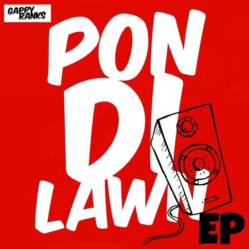 """Gappy Ranks: """"Pon Di Lawn"""" (EP)"""