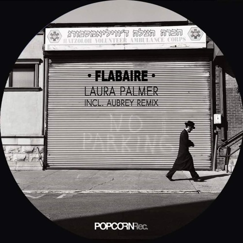 Flabaire - Laura Palmer EP - Out NOW !