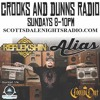 Crooks and Dunns Radio Guest Mix
