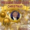 President Trump Loves Christmas  Trade Martin