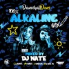 DJ Nate Presents 100% Alkaline - Dancehall Dons Mix 2017