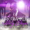 Melodies From Heaven ft. Kirk Franklin (Chopped to Perfection)
