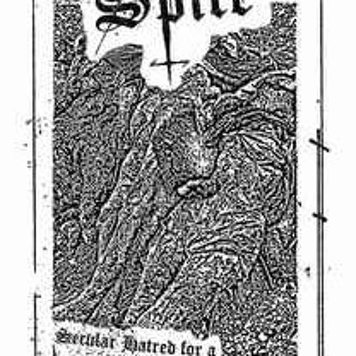 "SPITE ""Secular Hatred for a Singular Spawn"""