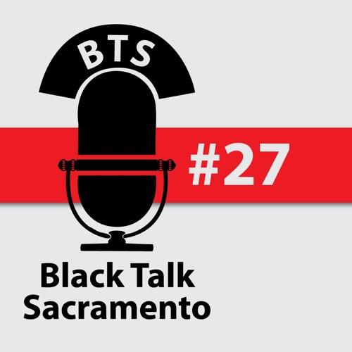 Black Talk Sacramento #27: 2016 Year End Show