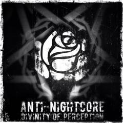 Anti-Nightcore: Divinity Of Perception