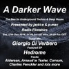 #096 A Darker Wave 17-12-2016 (guest mix Giorgio Di Verbero, featured EP May by Hedrome)