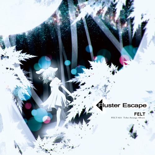 "FELT 21th Album ""Fluster Escape"" XFD"