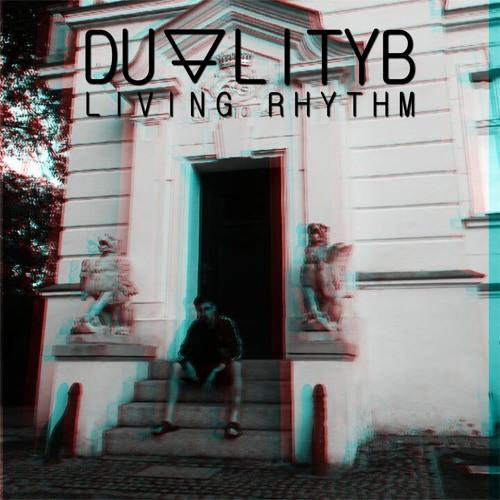 DualityB - Living Rhythm [GM031]