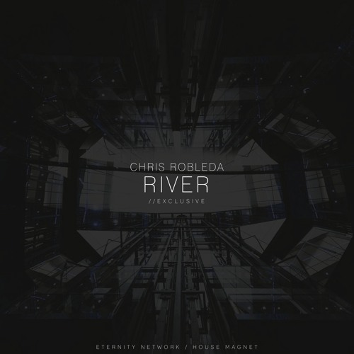 Chris Robleda - River // Listen on Spotify