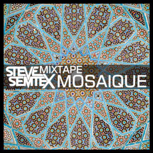 Steve Semtex Mixtape | Mosaique