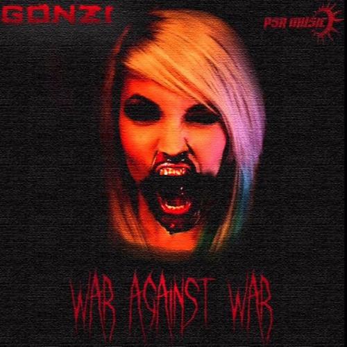 Gonzi - WAR AGAINST WAR
