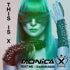 MONICA X FEAT ME - Unpredictable (Radio Edit)