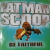 Fatman Scoop - Be Faithful vs DVBBS - Moonrock (PUMOKI Mashup) FREE DOWNLOAD!