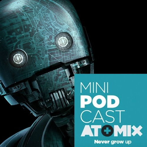 Mini Podcast – Rogue One: A Star Wars Story