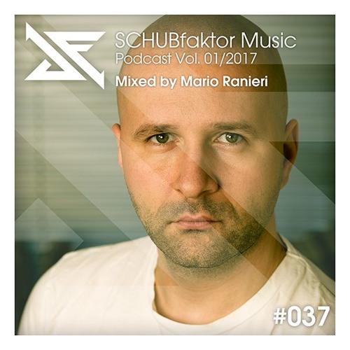Podcast Vol. 1/2017 - Mixed by Mario Ranieri