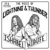 LIGHTNING THUNDER MIXTAPE - Feat ISHABEL WILDLIFE