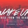 Wake Up! | December 18, 2016