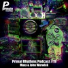 MAXX - Primate Recordings presents 'PRIMAL RHYTHMS' podcast #19 (Vinyl DJ Set)