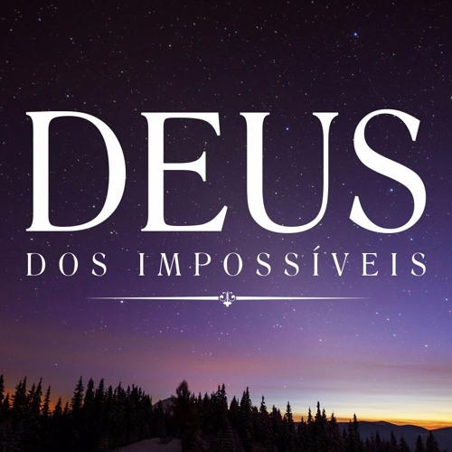 Download O Deus do impossvel - GenYoutubenet