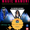 Magic Mamoni(DJ Mithun Remix)