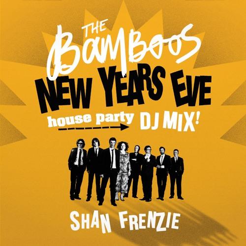 2016 NYE House Party Mix: Shan Frenzie