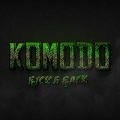 Frick & Frack - Komodo