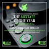 MIXTAPE OF THE YEAR(BEST OF 2016)-DJ BOKELO