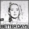 Drake Liddell - Better Days (Original Mix) **OUT NOW**