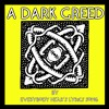 Everybody Hear's Lyrics Song - A Dark Greed (instrumental)