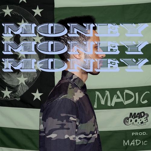 Money, Money, Money (Prod. MADic)
