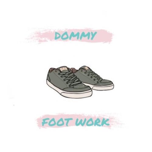 """Dommy-""""FootWork"""" (Prod.CrewLifeProd.)"""