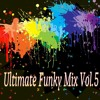 Ultimate Funky Mix Vol.5 By Dj Bezbar