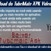 Faça o download do TubeMate APK Video Downloader.mp3