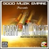 Tinnox Feat Bizzy Vibes & Ms Vegan  -Party All Night  Prod By Dj Naiza Boom