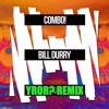 COMBO! - Bill Durry (YROR? Remix)[25K Followers Free Download] mp3