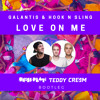 Love On Me (Press Play x Teddy Cream Bootleg)