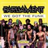 Parliament - We Got The Funk (Pecoe 2016 Flip)