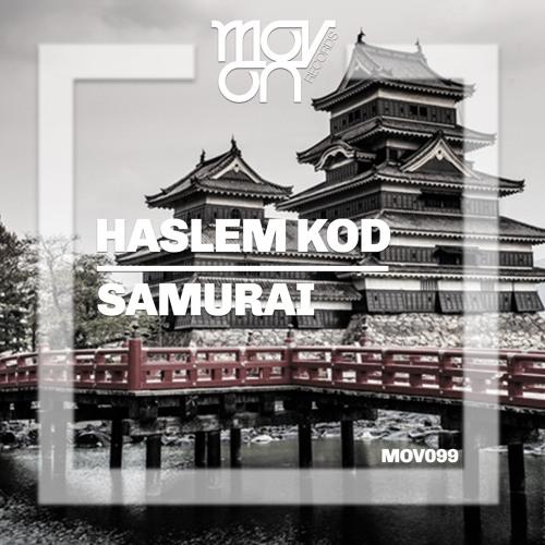 Haslem Kod - Samurai ( Original Mix )