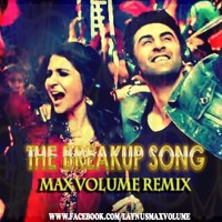The Breakup Song_ Ae Dil Hai Mushkil _ (Max Volume Remix_)